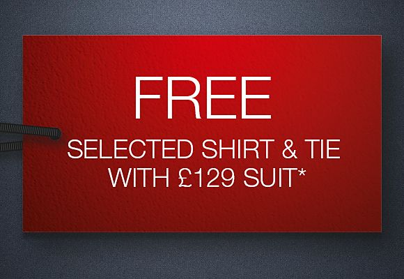 Free shirt & tie with £129 suit